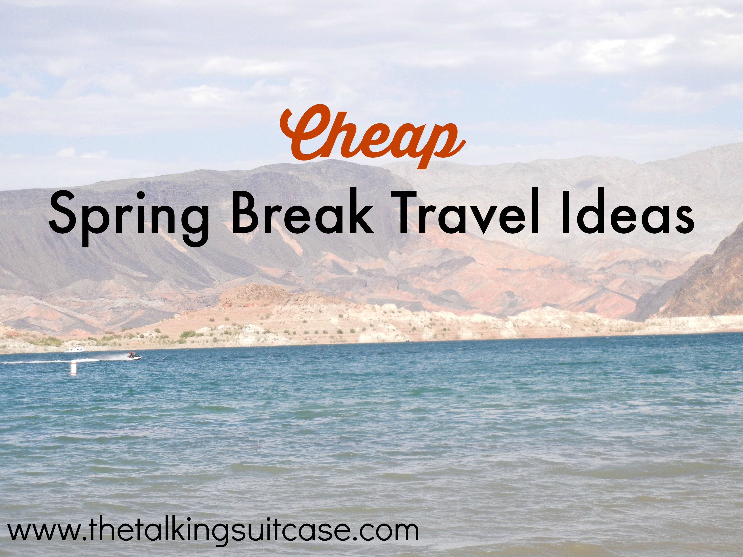 Cheap Spring Break Travel
