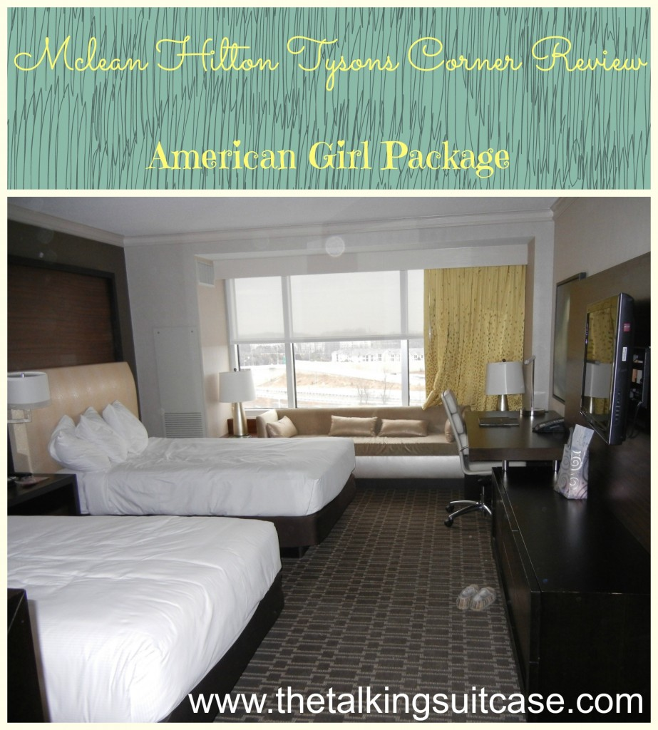Mclean Hilton Tysons Corner Review & American Girl Package